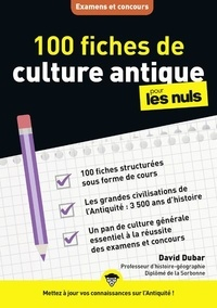 David Dubar - 100 fiches de culture antique pour les nuls.
