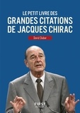 David Dubar - Le petit livre des grandes citations de Jacques Chirac.