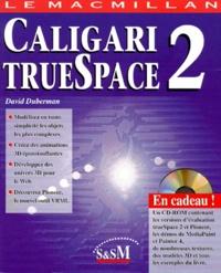 David Duberman - Caligari truespace - Tome 2, Avec un CD, Edition en anglais.