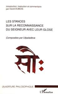 Les stances sur la reconnaissance du Seigneur avec leur glose - Composées par Utpaladeva.pdf