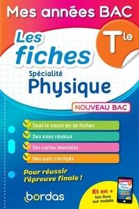 David Dubus et Denis Regaud - Spécialité Physique Tle - Les fiches.