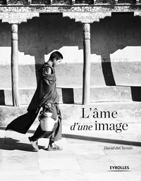 David duChemin - L'âme d'une image.