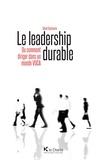 David Ducheyne - Le leadership durable - Ou comment diriger dans un monde VUCA.