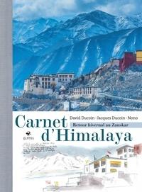 David Ducoin et Jacques Ducoin - Carnet d'Himalaya - Retour hivernal au Zanskar.