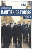 David Dufresne - Maintien de l'ordre - Enquête.