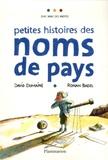 David Dumaine et Ronan Badel - Petites histoires des noms de pays.