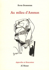 David Dumortier - Au milieu d'Amman.