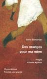 David Dumortier - Des oranges pour ma mère.