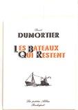 David Dumortier - Les bateaux qui restent.