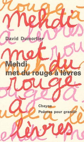 David Dumortier - Mehdi met du rouge à lèvres.