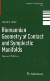 David E. Blair - Riemannian Geometry of Contact and Symplectic Manifolds.