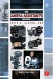 David E. Elkins - The Camera Assistant's Manual.