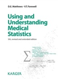 David E Matthews et Vernon T Farewell - Using and Understanding Medical Statistics.