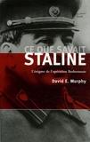 David E. Murphy - Ce que savait Staline - L'énigme de l'opération Barberousse.