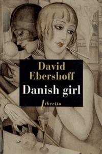 Télécharger le livre au format pdf Danish girl  (French Edition) par David Ebershoff 9782752907677