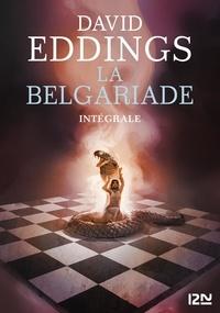 David Eddings - La Belgariade Intégrale 1 : Tome 1, Le pion blanc des présages ; Tome 2, La Reine des sortilèges ; Tome 3, Le Gambit du magicien.