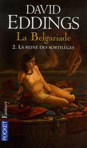 David Eddings - La Belgariade Tome 2 : La reine des sortilèges.