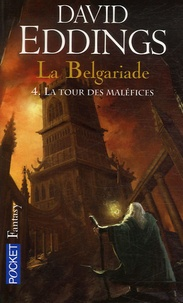 David Eddings - La Belgariade Tome 4 : La tour des maléfices.