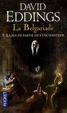 David Eddings - La Belgariade Tome 5 : La fin de partie de l'enchanteur.