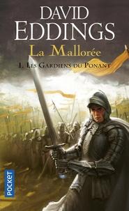 David Eddings - La Mallorée Tome 1 : Les Gardiens du Ponant.