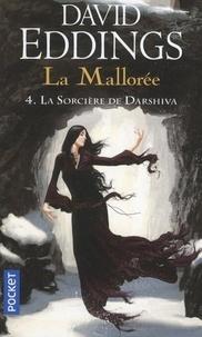 David Eddings - La Mallorée Tome 4 : La sorcière de Darshiva.