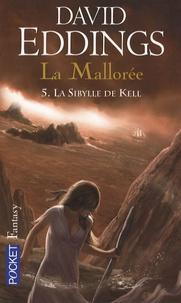 David Eddings - La Mallorée Tome 5 : La Sibylle de Kell.