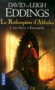 David Eddings et Leigh Eddings - La Rédemption d'Althalus Tome 1 : Les yeux d'Emeraude.
