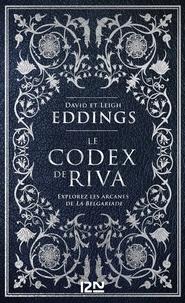 David Eddings et Leigh Eddings - Le codex de Riva - Etudes préliminaires de la Belgariade et de la Mallorée.