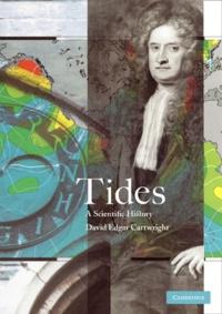 Tides. A scientific History - David-Edgar Cartwright   Showmesound.org
