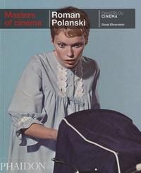 David Ehrenstein - Roman Polanski.