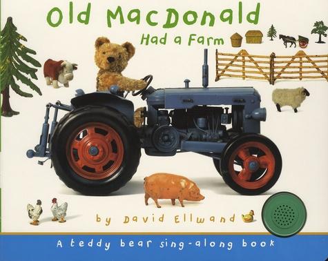 David Ellwand - Old MacDonald Had a Farm - A Teddy Bear Sing-Along Book.