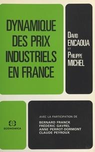 David Encaoua et Philippe Michel - Dynamique des prix industriels en France.