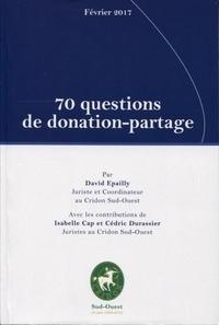 David Epailly - 70 questions de donation-partage - Février 2017.