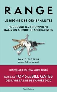 David Epstein - Range : Le règne des généralistes - Pourquoi ils triomphent dans un monde de spécialistes.