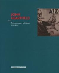 David Evans et Emmanuel Guigon - John Heartfield - Photomontages politiques 1930-1938.