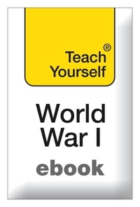 David Evans - The First World War: Teach Yourself.