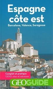 Téléchargez des livres gratuits pour kindle Espagne, côte est  - Barcelone, Valence, Saragosse (French Edition)
