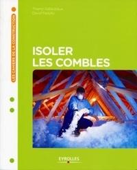 David Fedullo et Thierry Gallauziaux - Isoler les combles.