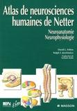 David Felten et Ralph Jozefowicz - Atlas de Neurosciences humaines de Netter.