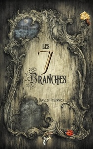 David Fenryck - Les 7 Branches.