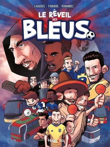 Le réveil des Bleus