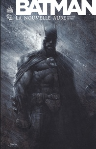 David Finch et Jason Fabok - Batman  : La nouvelle aube.