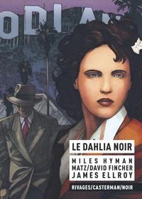 David Fincher et  Matz - Le dahlia noir.