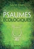 David Fines - Les Psaumes écologiques.