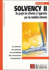 David Fitouchi - Solvency II - Du projet de réforme à l'approche par les modèles internes.