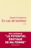 David Foenkinos - En cas de bonheur.