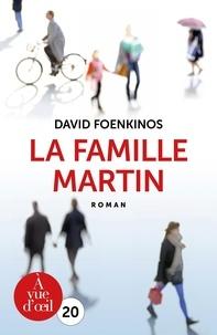 David Foenkinos - La famille Martin.