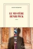 David Foenkinos - Le mystère Henri Pick.