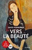 David Foenkinos - Vers la beauté.