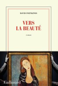 Ebooks gratuits sur google download Vers la beauté iBook (Litterature Francaise)